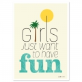 Tarjeta postal Fifi Mandirac 15x10.5 cm Girls Just Want To Have Fun x1