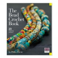 The Bead Crochet Book - 23 inspiring projects