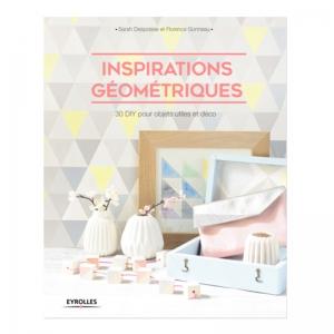 Inspirations g om triques 30 diy pour objets utiles et for Objet deco geometrique