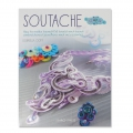 Soutache  - How to make beautiful braid-and-bead embroidereed jewellery